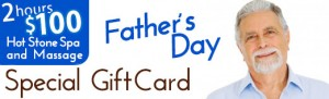 Father's day special gift card - $100 for 2 hours hot stone spa and massage